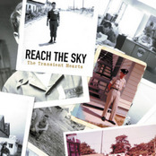 Reach The Sky - The Transient Hearts