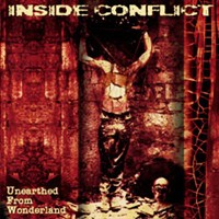 Inside Conflict - Unearthed From Wonderland