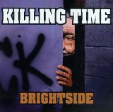 The album Brightside by Killing Time