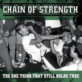 Chain of Strength - One Thing That Still Holds True