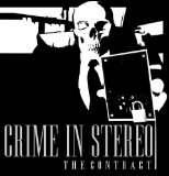 Crime in Stereo - The Contract