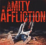 The album Severed Ties by Amity Affliction