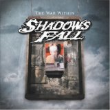 Shadows Fall - War Within