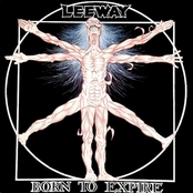 Leeway - Born To Expire