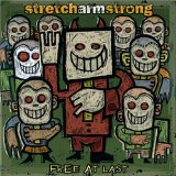 Stretch Arm Strong - Free at Last