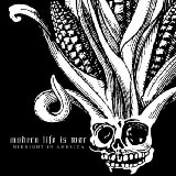 The album Midnight in America by Modern Life Is War